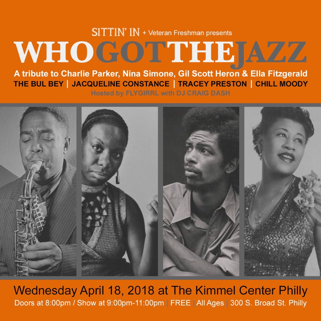 Who Got The JazzThe Bul Bey | Jacqueline Constance | Tracey Preston | Chill MoodyWednesday 4/18/18 @ The Kimmel Center PhillyDoors at 8pm / Show at 9pm - 11pmFREE | All Ages -