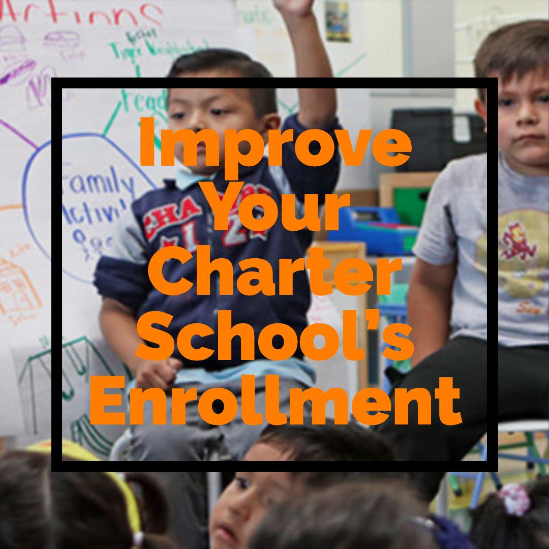Improve Your Charter School's Enrollment and Recruitment