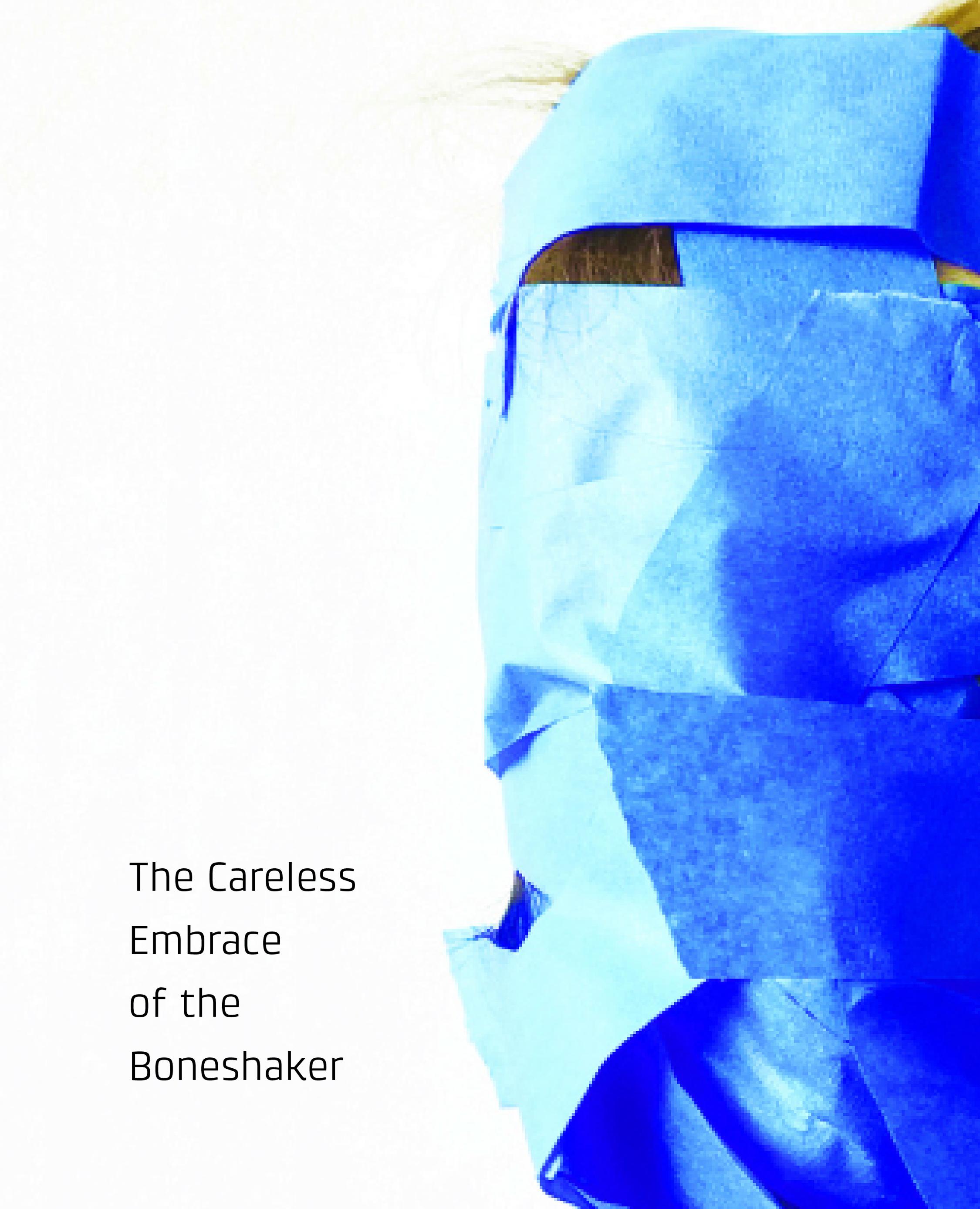 The-Careless-Embrace-of-the-Boneshaker-front-cover-1.jpg