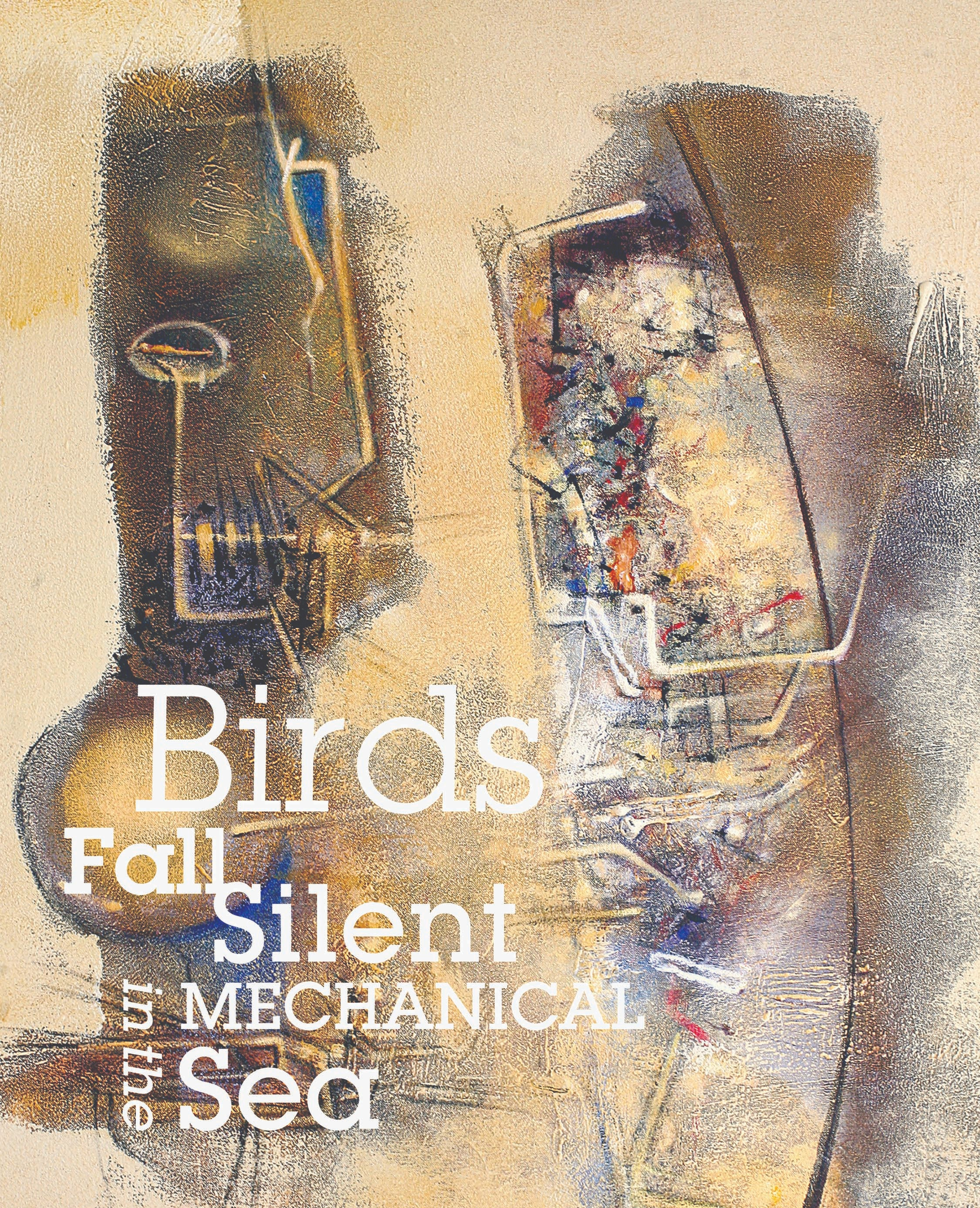 Birds Fall Silent in the Mechanical Sea