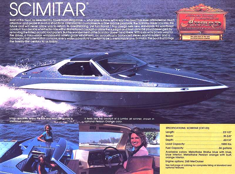Glastron - Great specs, the Scimitar was a real performer too. Mid 60s with a 260 HP. It won the Powerboat boat of the year.