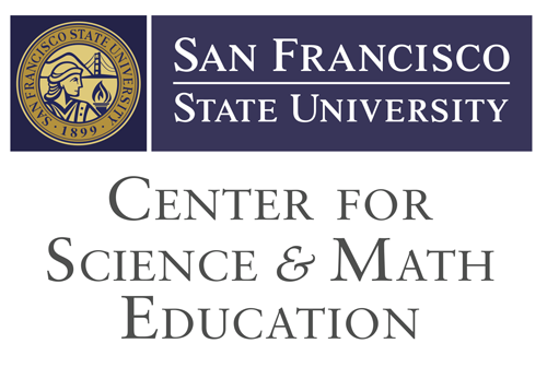Center for Science and Mathematics Education, San Francisco State University