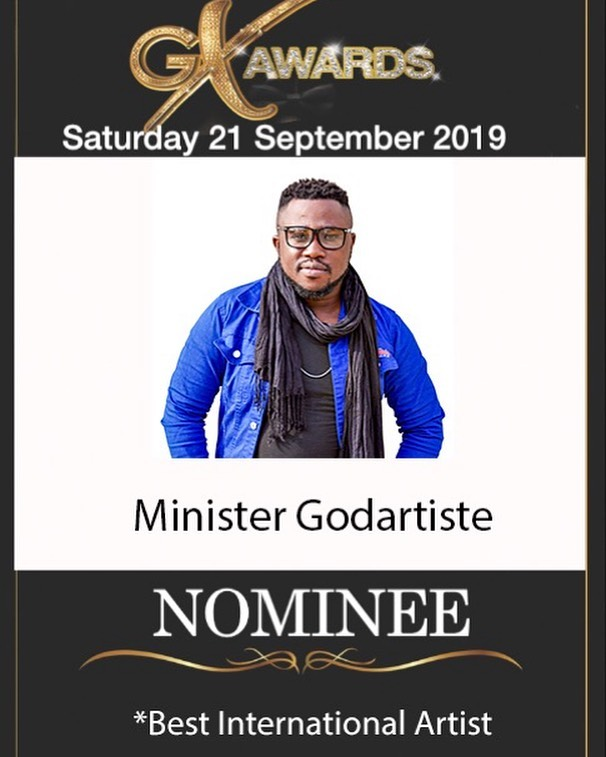 'Vote Now 2019' for Minister Godartiste 'BEST INTERNATIONAL ARTIST' at https://www.gxgospelawards.com