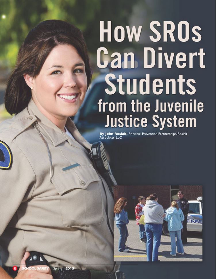 This groundbreaking article appeared in the Spring 2015 issue of the National Association of School Resource Officers' (NASRO's) Journal of School Safety, and was re-printed by the Community Oriented Policing Services Office. Click on the cover to go to the link at COPS Dispatch.