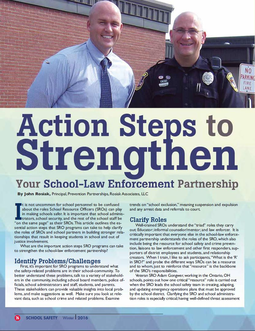 Article appearing in NASRO's Journal of School Safety, Winter 2016 describes what steps school-law enforcement partnerships need to take to strengthen their efforts.