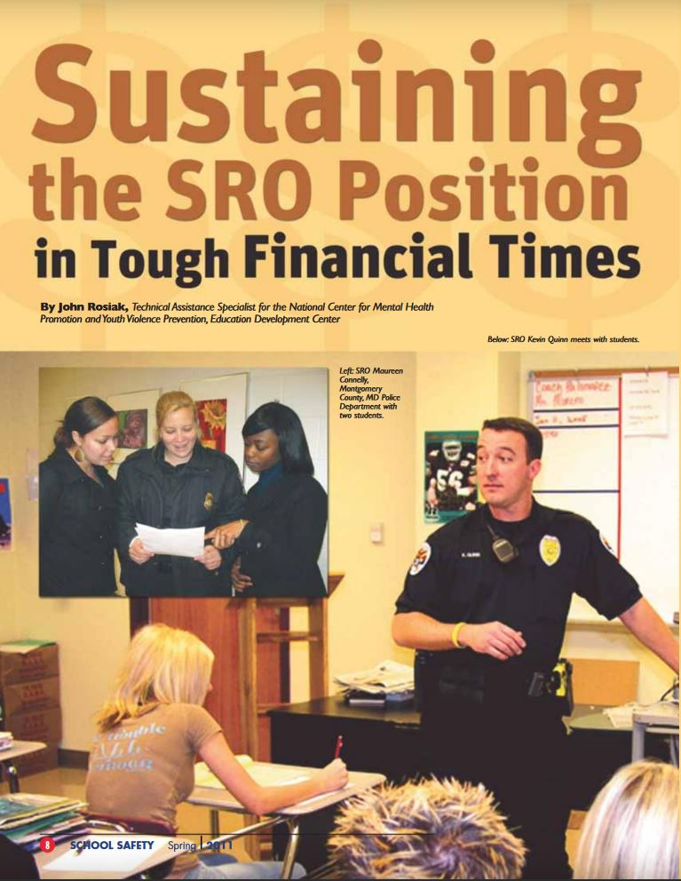 Article written for NASRO's Journal of School Safety, Spring 2011 issue, identifies the 7 strategies that can be used to sustain School Resource Officer programs.