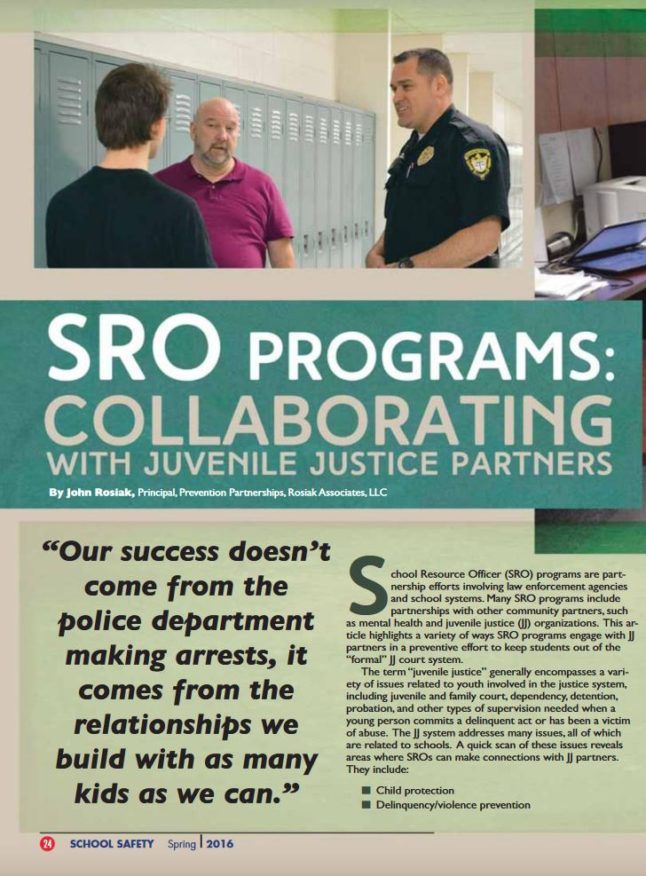 Article from NASRO's Journal of School Safety, Spring 2016, describing the four ways that School Resource Officers can work with their juvenile justice counterparts.