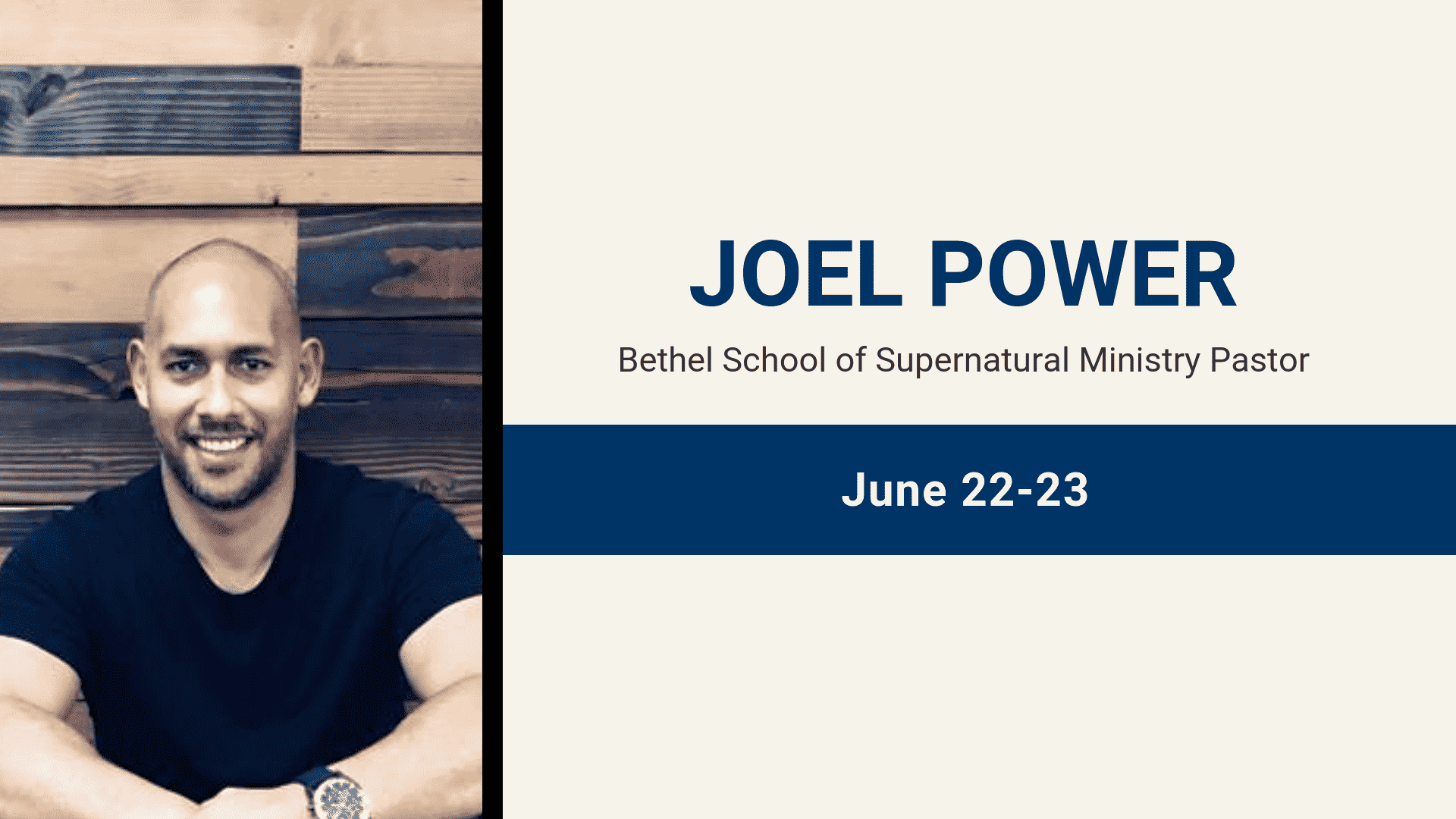 Joel Power, Bethel School of Supernatural Ministry