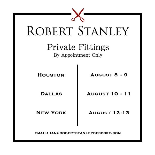 On The Road Again ••••• Robert Stanley is heading back on the road. For the first time I will be hosting private fittings in New York. To book an appointment click link in bio or shoot me a message. Look forward to seeing everyone • Houston: August 8-9 Dallas: August 10-11 New York: August 12-13 • #RobertStanley #CustomClothing #NewYork #Dallas #Houston #PrivateFitting #SuitUp #TailoringTour #TrunkShow #MadeToMeasure #Bespoke