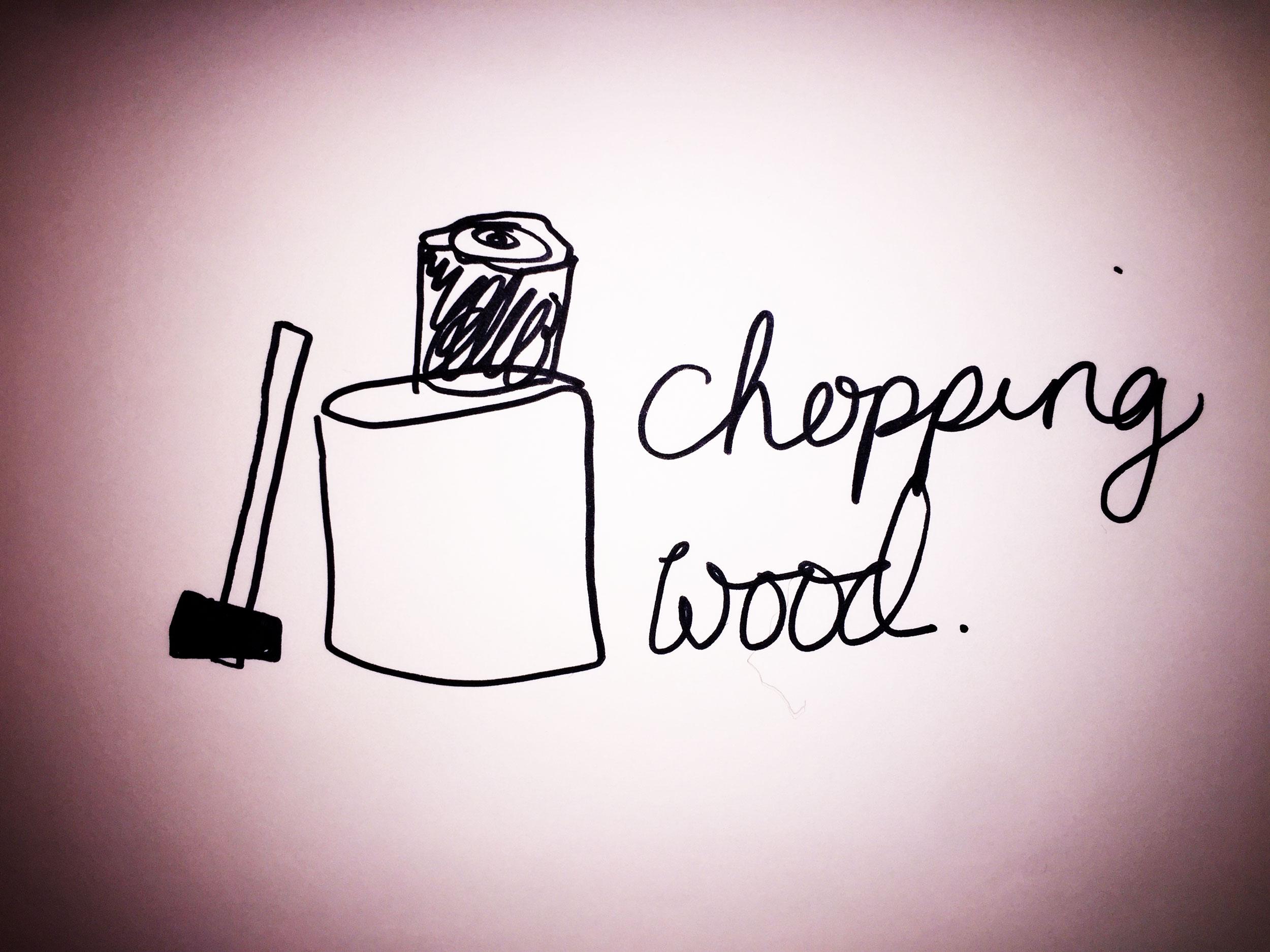 Chopping wood. Drawing Luke Hockley.