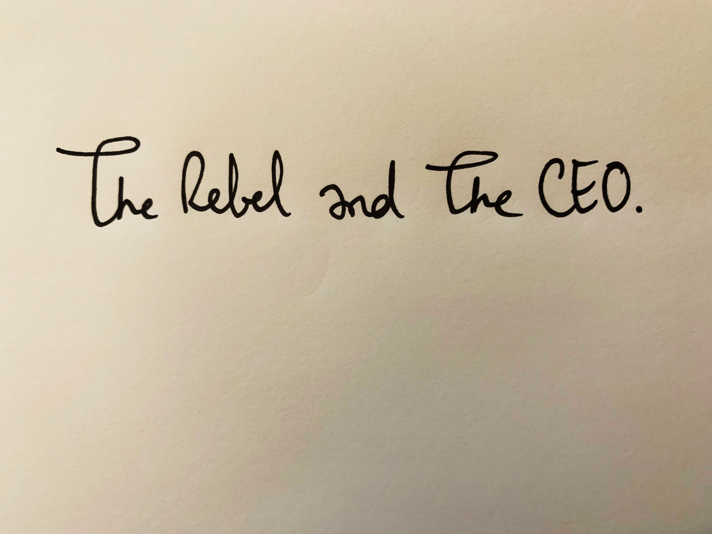 The Rebel and the CEO. Drawing Luke Hockley