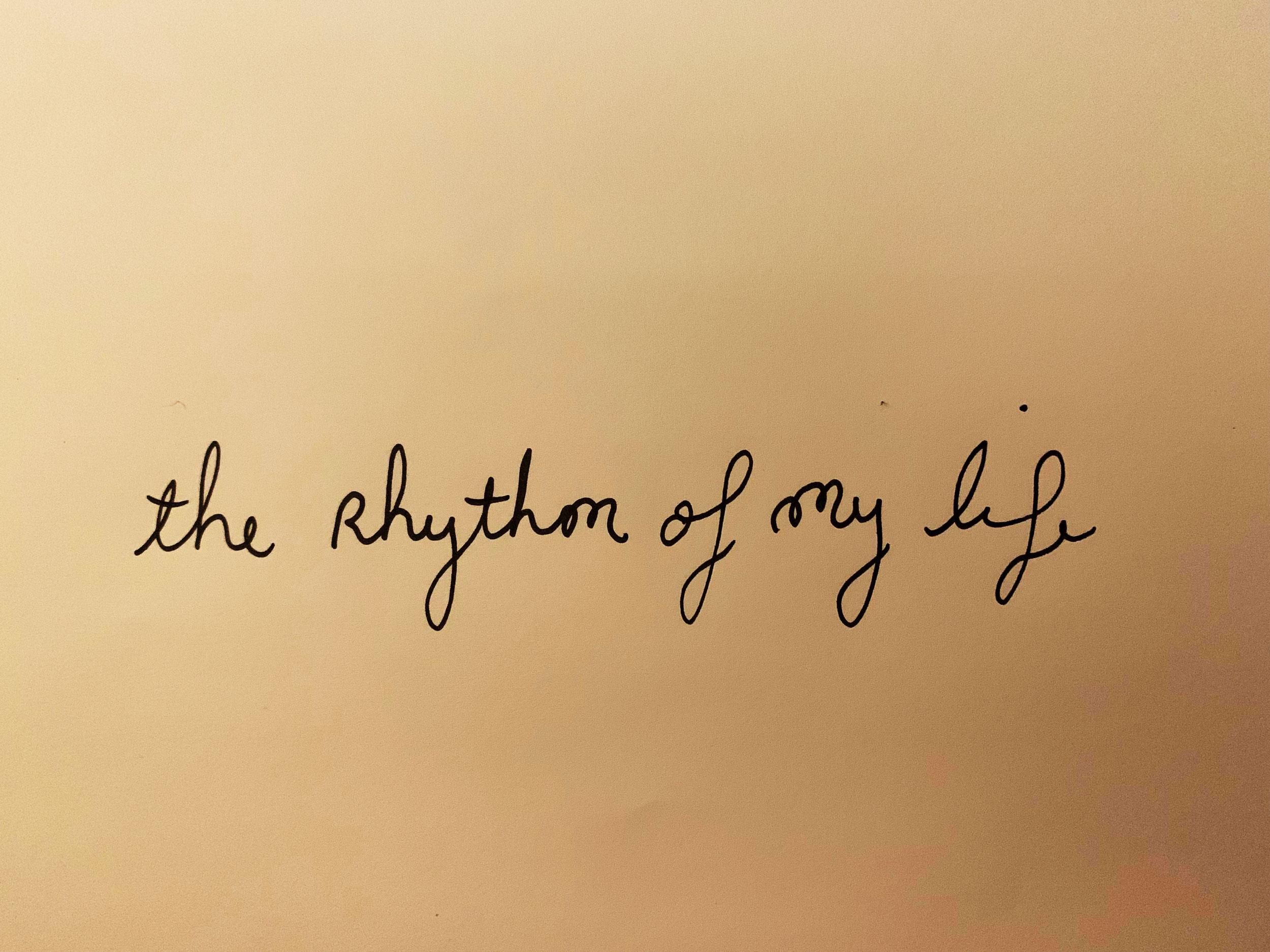 The rhythms of my life. Drawing Luke Hockley.