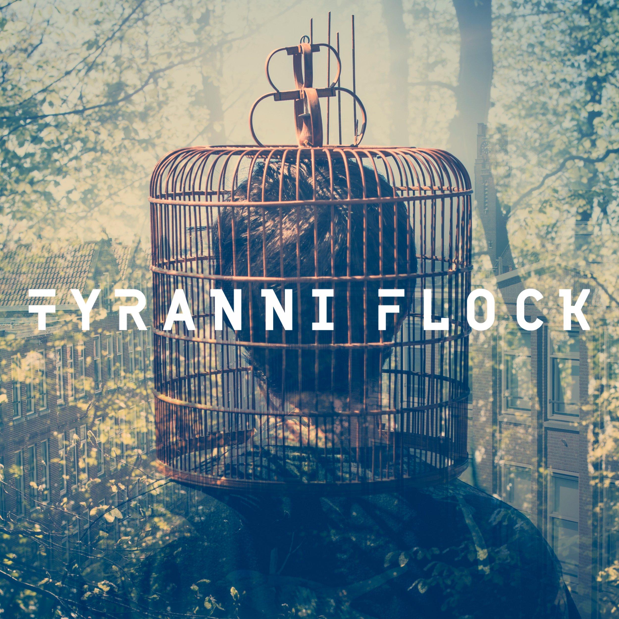 Tyranny flock.jpg