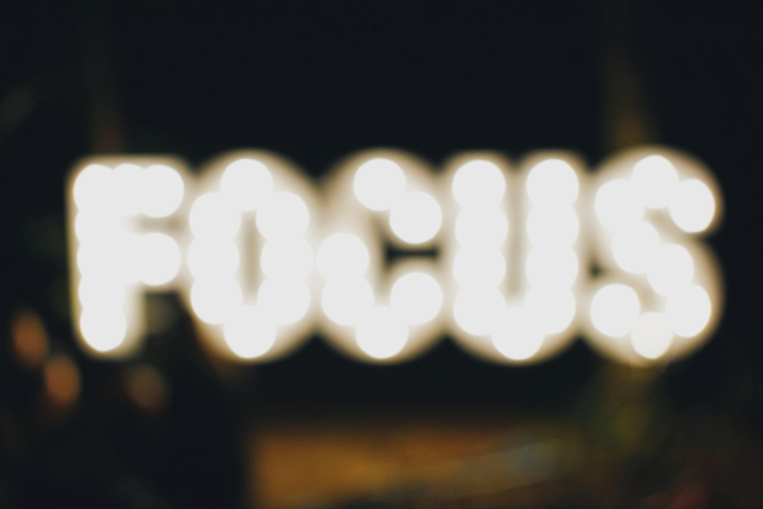 sign saying focus