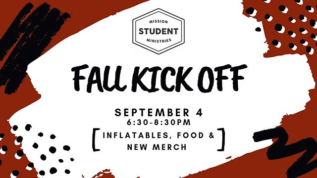 FALL KICKOFF IS TONIGHT!! - - FOOD: ANTONUCCI'S $5 INFLATABLES (so fun!!) !! NEW MERCH !! $15 see you at 6:30pm!!