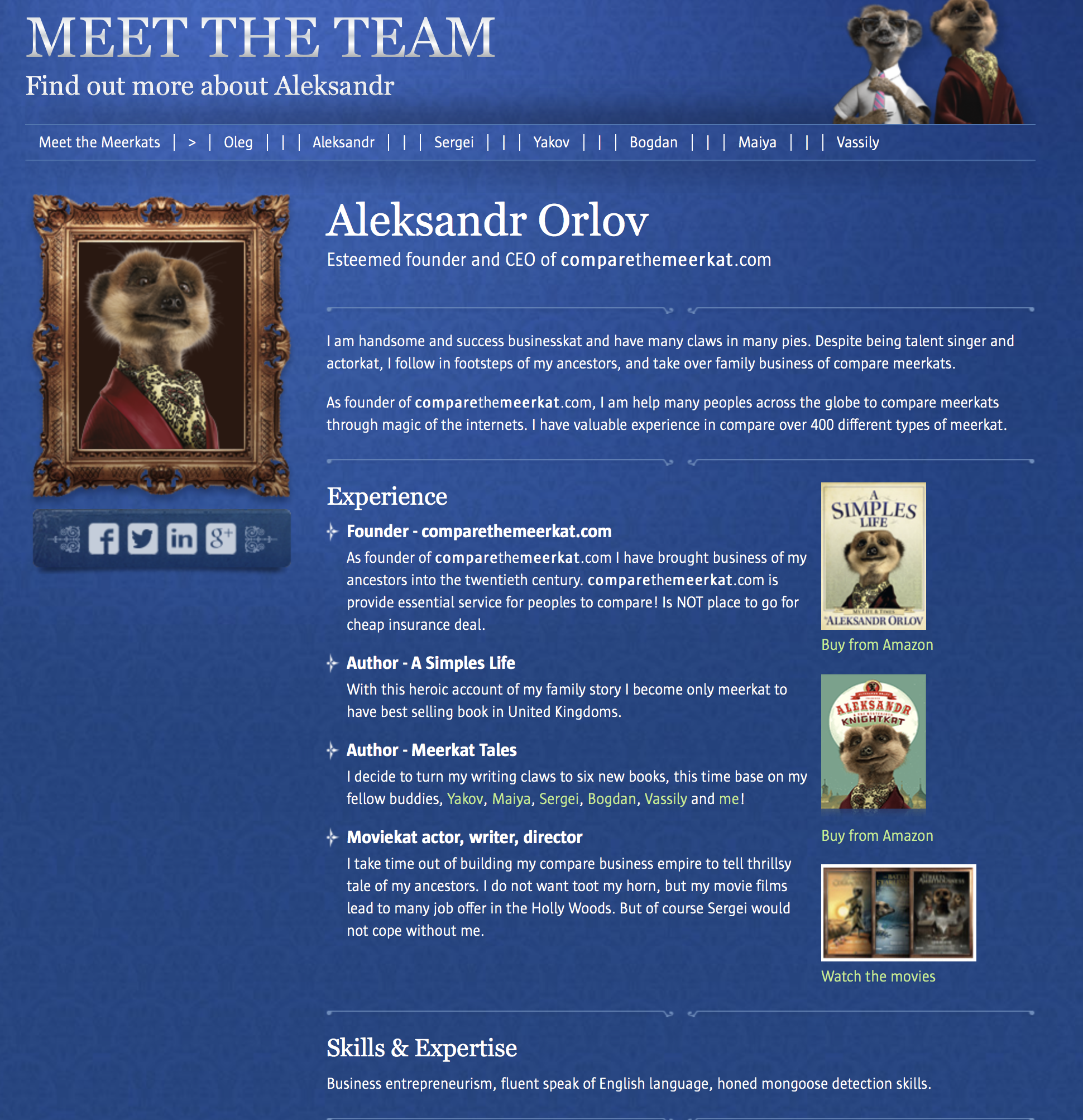 Aleksandr Meerkat's voice extends across TV advertising and website content, creating a believable personality.