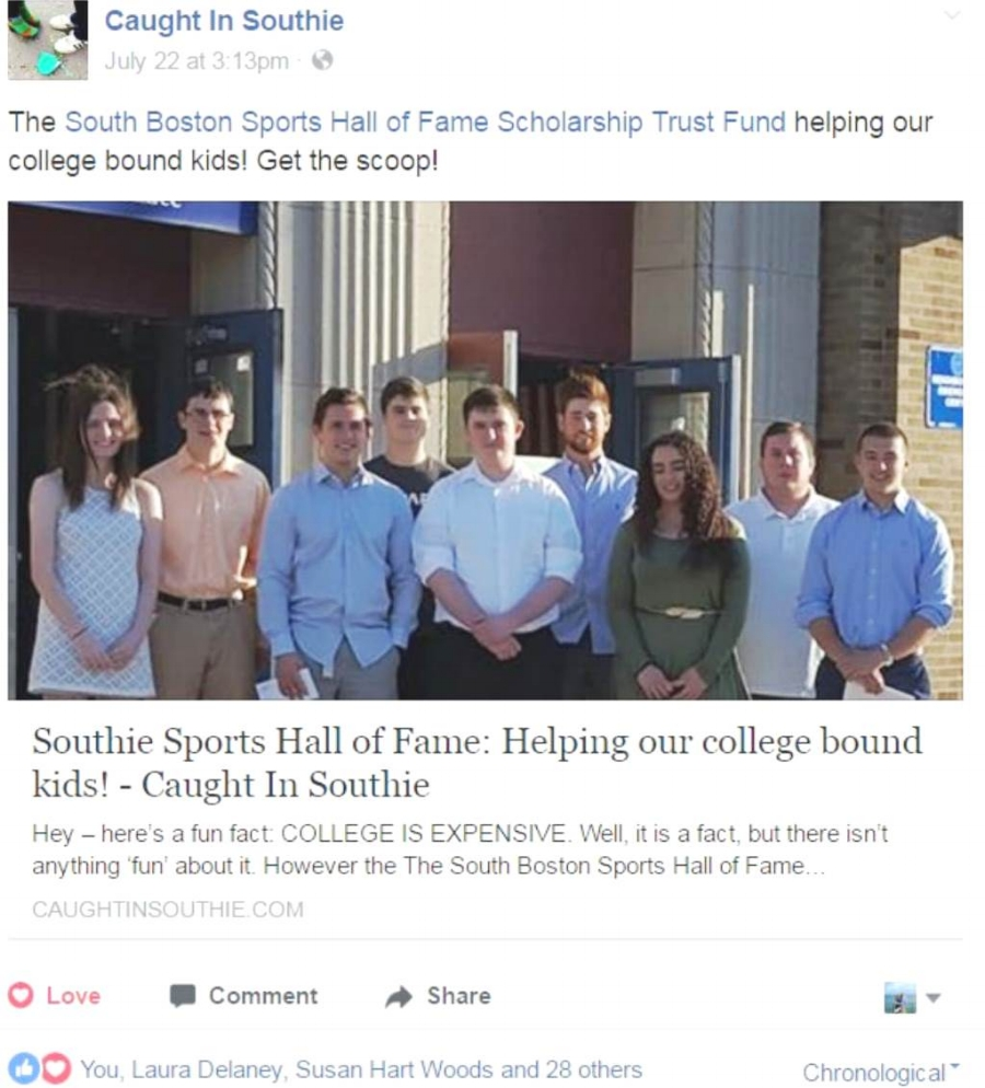 - Capturing Inspiration had the opportunity to photograph the South Boston Boston Sports Hall of Fame Scholarship Trust Fund Award Ceremony in South Boston. Our photo of the award winners is the featured photo on Caught In Southie's Facebook page.