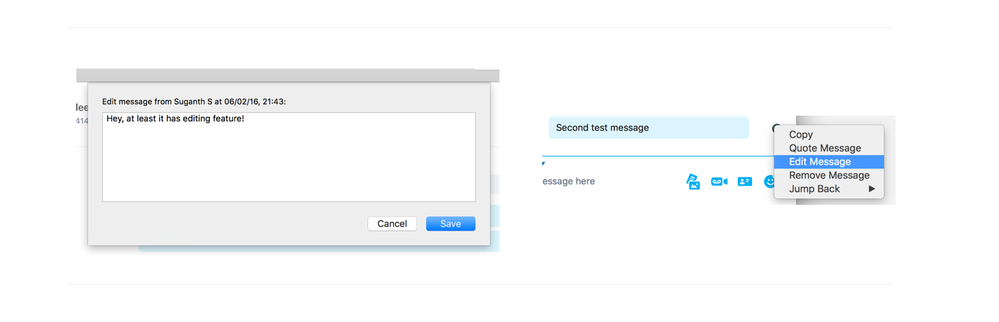 Skype allows the users to edit their last sent text via dropdown or (↑) Key .