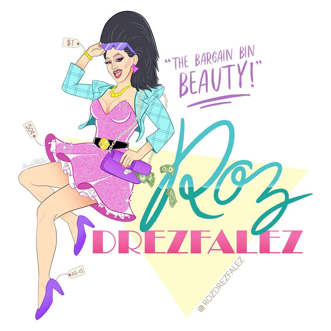 """""""Portrait of  Roz Drezfalez ."""" Digital. Commissioned apparel design (available via  Drag Queen Merch )."""