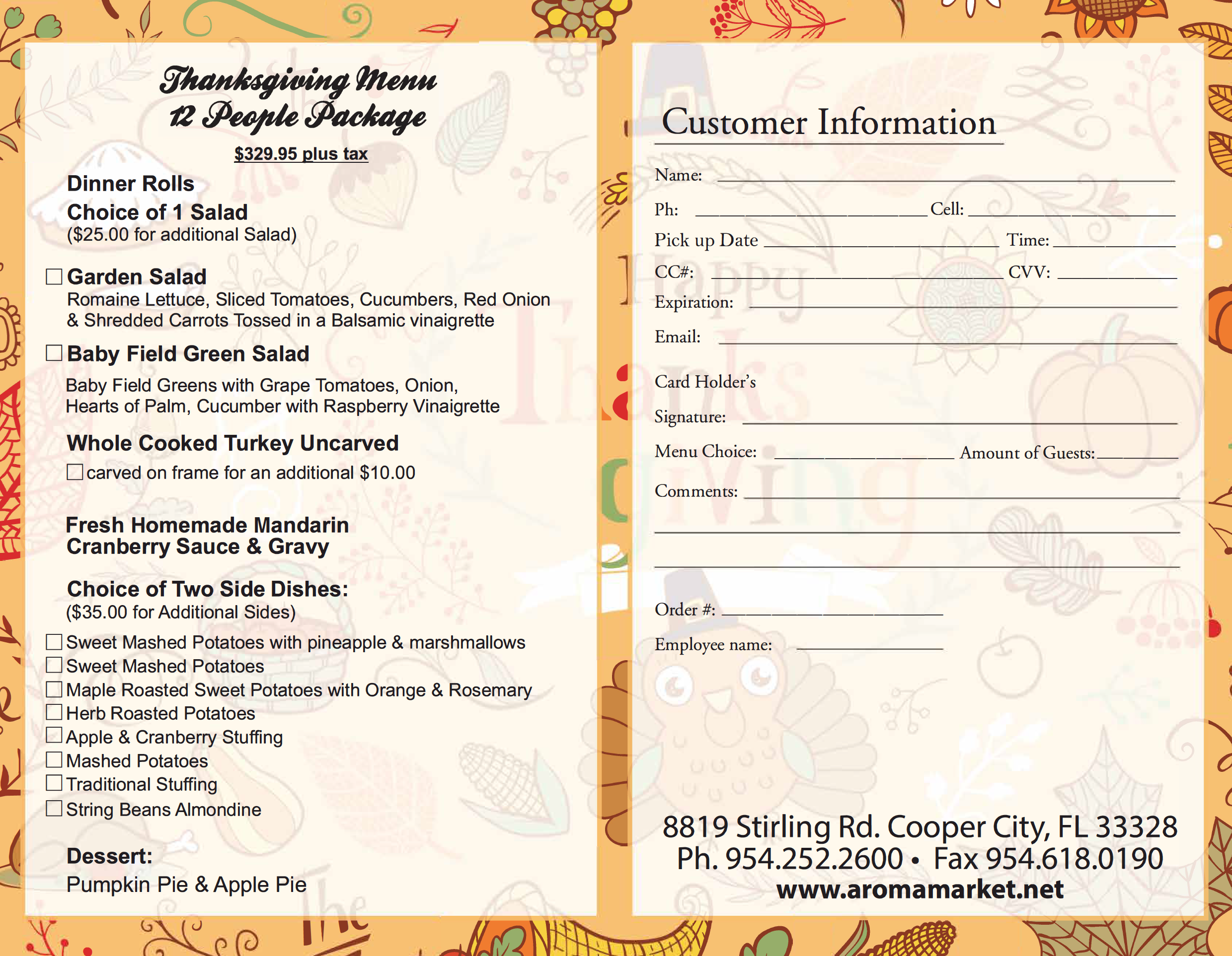 Thanksgiving Menu - Enjoy precious time with family & friends this Thanksgiving, let Aroma cater your Thanksgiving meal.