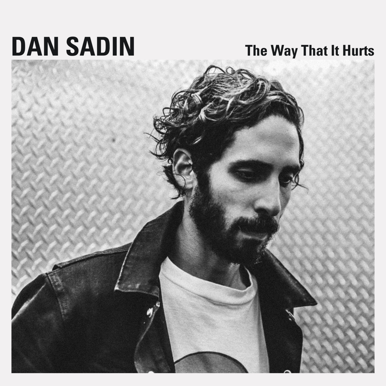 "Dan Sadin  ""The Way That It Hurts"""