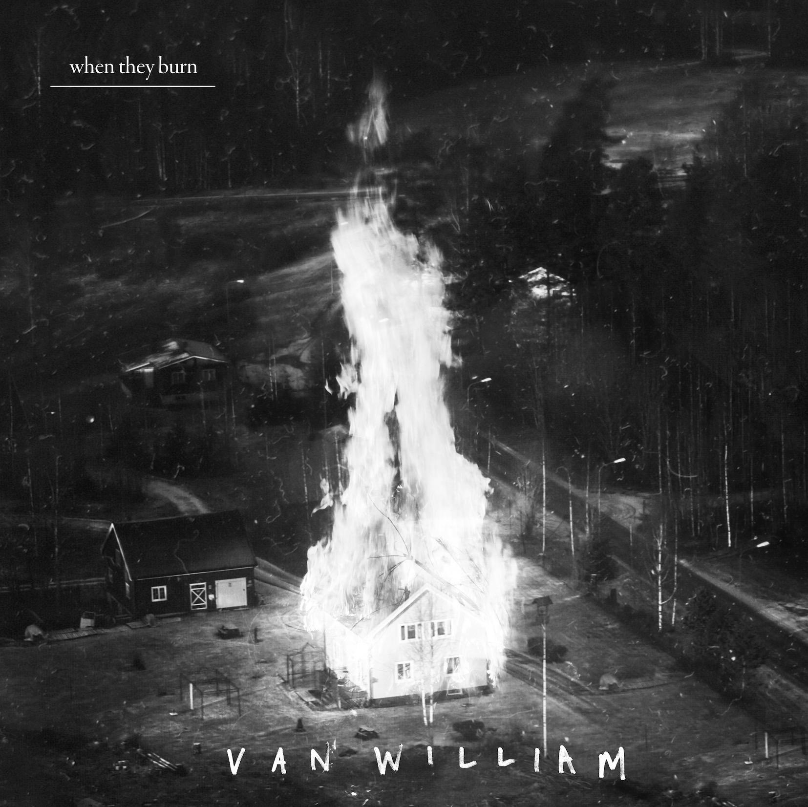 """Van William  """"When They Burn""""  (Fantasy/Concord)"""