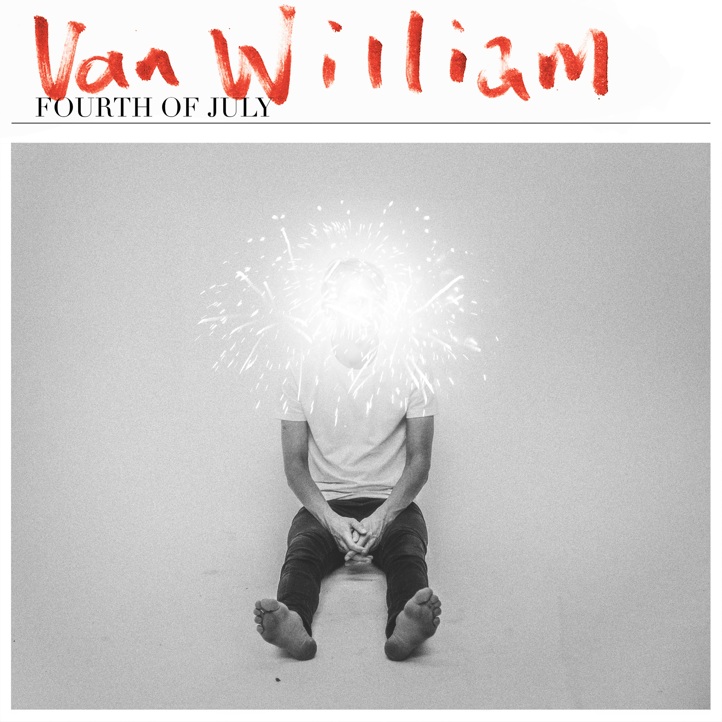 "Van William  ""Fourth of July"""