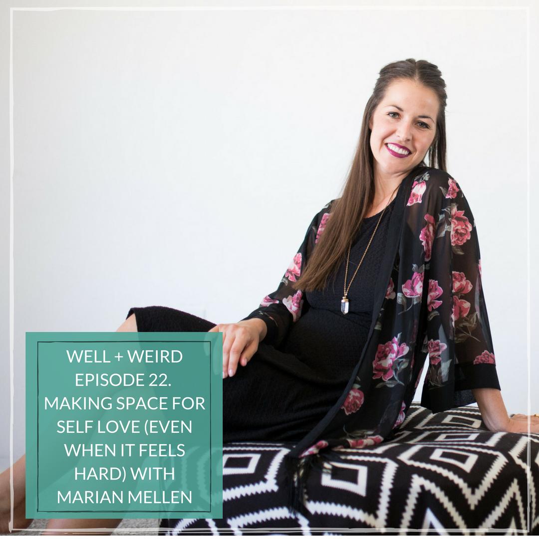 Marian Mellen Well and Weird Podcast