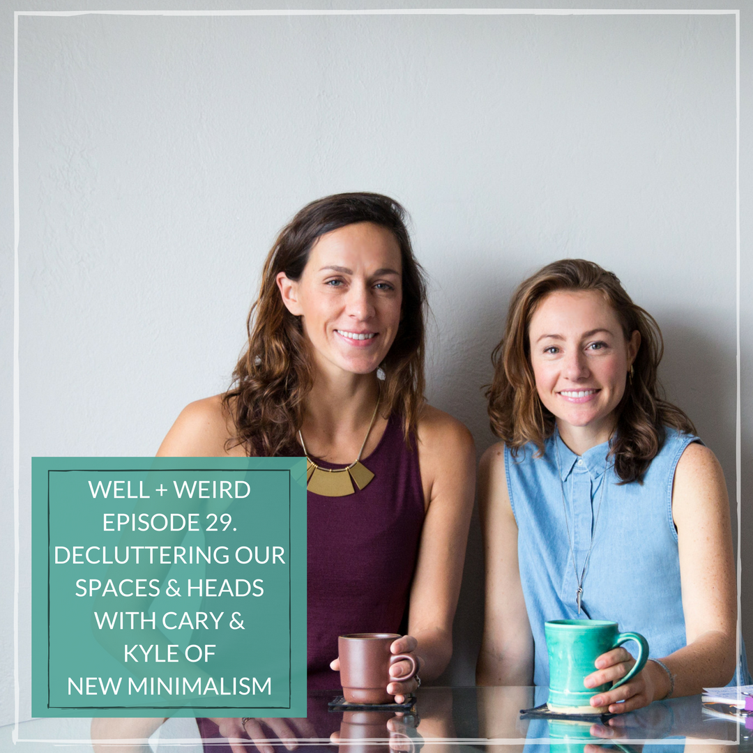 New Minimalism decluttering ep 29