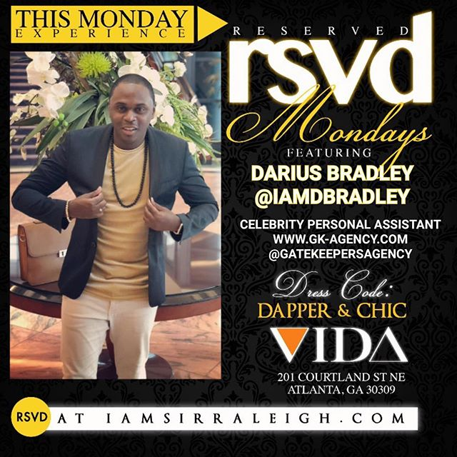 """🔐 Our CEO will be hosting The Young Professionals of Atlanta this Monday, October 1st. #RESERVEDMONDAYS Presents THE PROFESSIONAL HIDEOUT hosted by me DARIUS and Entrepreneurs of Atlanta. An Event Based in Atlanta That Aims to Create Lasting Impressions & Meaningful Experiences for The Young, Savvy, & Sophisticated Social Elites.  VIDA (Formerly Harlem Nights) - 201 Courtland St NE Atlanta GA 30303 • 10:00pm-3:00am  Music By @DJBABYFACE_ATL  RSVD at IAMSIRRALEIGH.COM or Text """"RSVD"""" To 404-913-4426  Info Plush VIP Sections/Bottle Service Call/Text 404-913-4426  #YoungProfessionalsofAtlanta #rsvdmondays #vidamondays #atl #atlanta #atlmedia #atlantaentrepreneur #atlantablogger #atlnights #atlparties #atlnights #atlnightlife #atlantabusiness #bachelorette #dance #drinks #food #georgia #girlsnightout #graduation #hookahs #influencer #models#personaltrainer #realestate @RSVDMONDAYS Powered By @IAMSIRRALEIGH"""