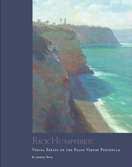 Rick Humphrey: Visual Essays of the Palos Verdes Peninsula  $35.00 purchased through  Amazon.com