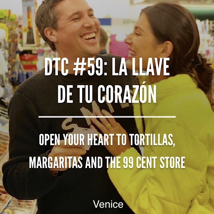 Meet up for margaritas at the local cantina La Cabaña before heading to the 99 cent only store to grab a padlock. Then run to Casablanca to lock up your love to eat fresh made tortillas.