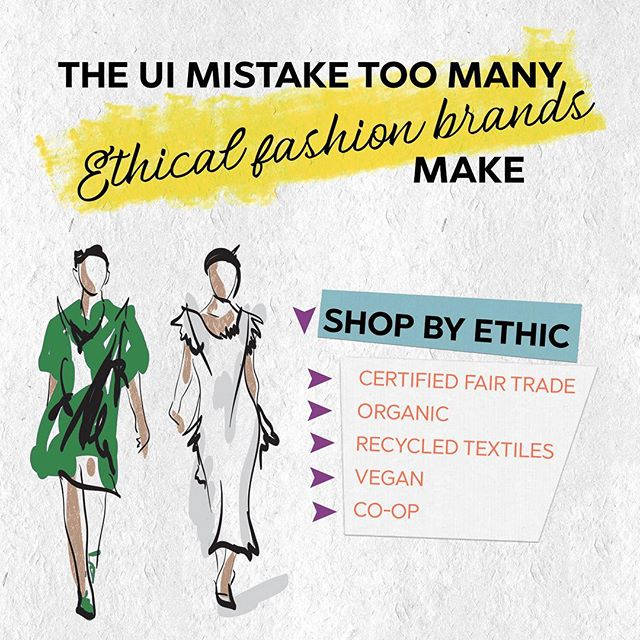 New #ethicalfashion brands set-up their websites' primary navigation from the perspective of a designer or activist, without considering how average visitors shop for clothing. Here's some advice on one way to make your #ecommerce site more user-friendly to encourage new visitors click past the landing page.  #sustainablefashionblogger #sustainablefashion #ecommercebusiness #ethicalfashionblogger #ethicalbusiness