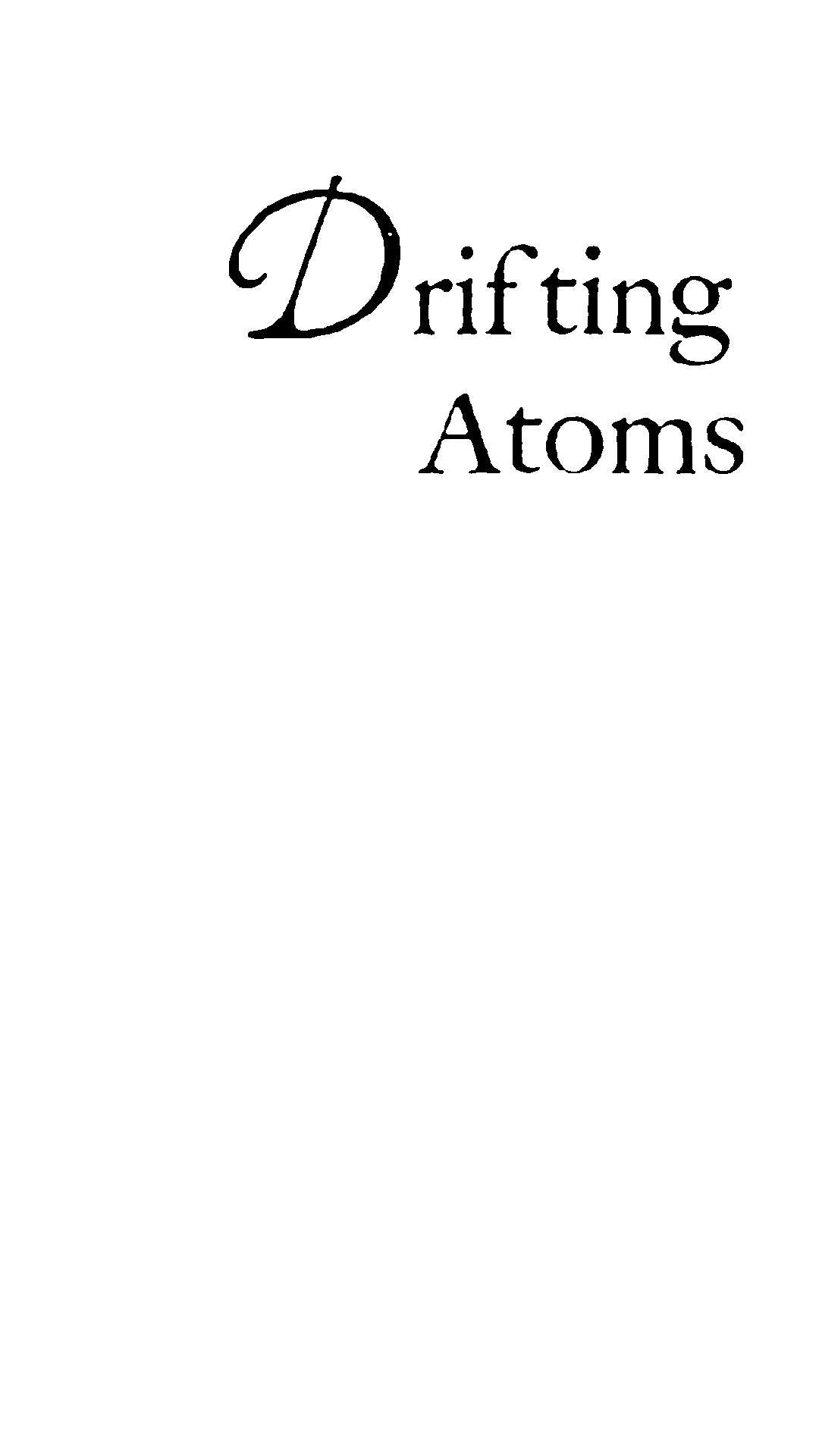 driftingatoms.jpg