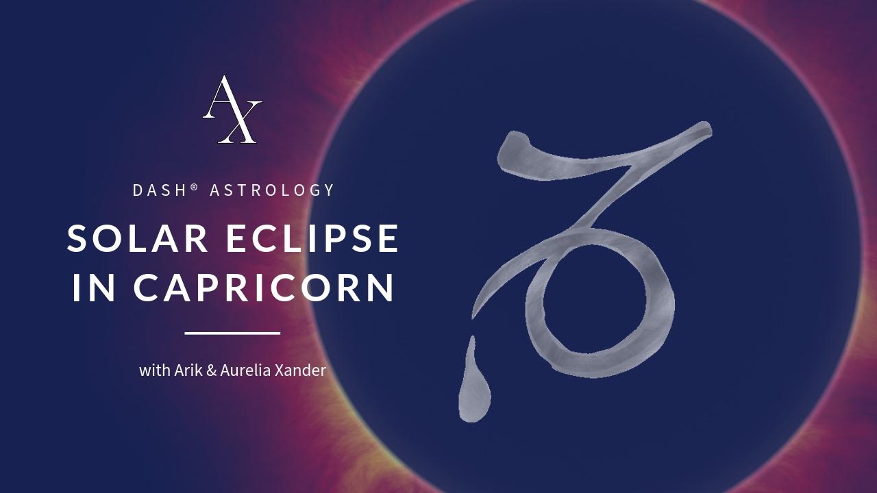 SOLAR ECLIPSE @ 15° CAPRICORN JAN. 6, 2019, 01:29 AM UTC