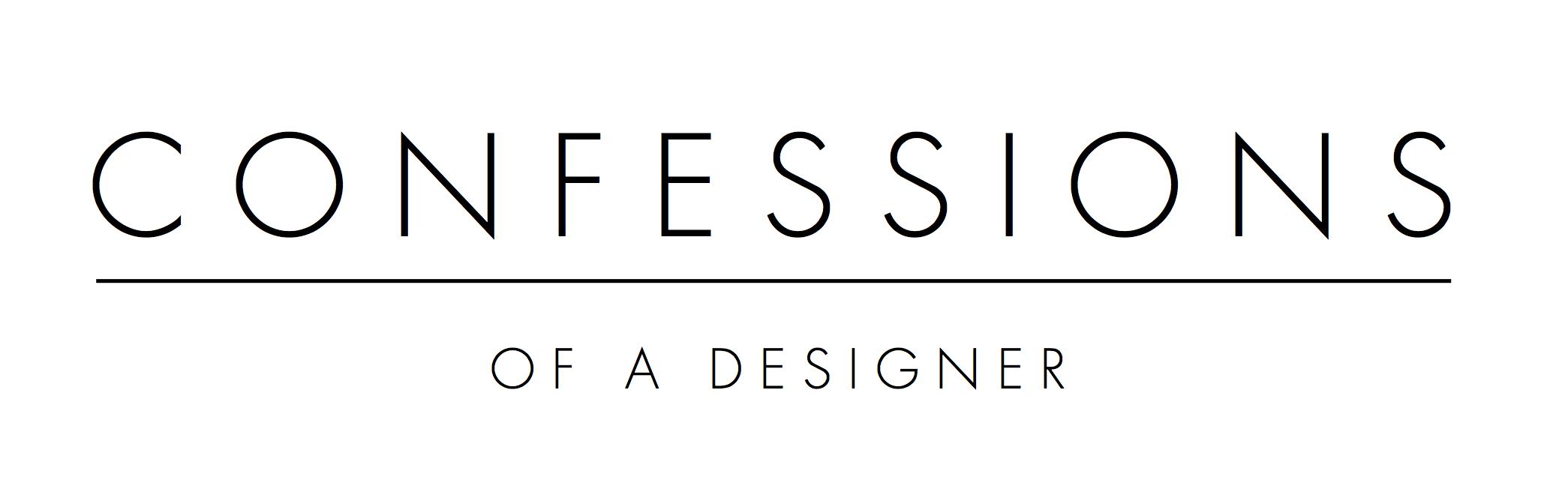 CONFESSIONS OF A DESINGER