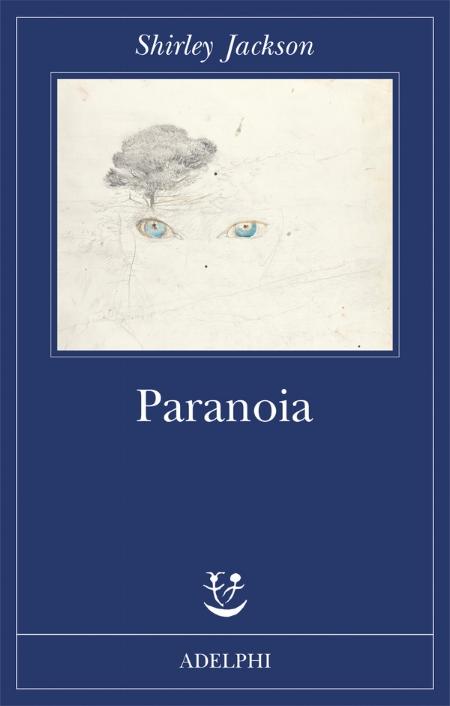 di Shirley Jackson edizioni Adelphi Traduzione di Silvia Pareschi pp. 205 Euro 18