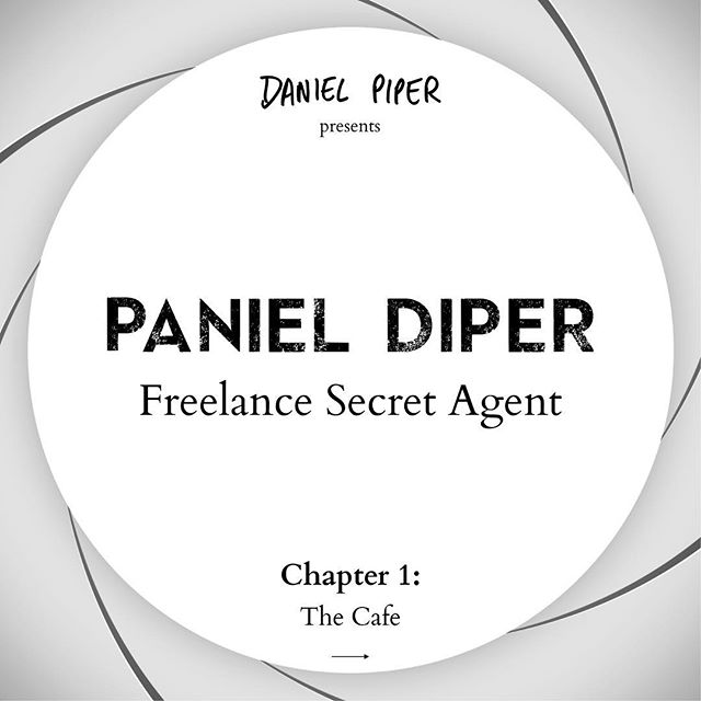 Introducing Freelance Secret Agent Paniel Diper. Chapter 2 coming soon. Like and share if you enjoy etc.