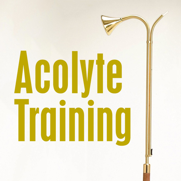 Acolyte Training — Sharing the Sure HOPE of Heaven