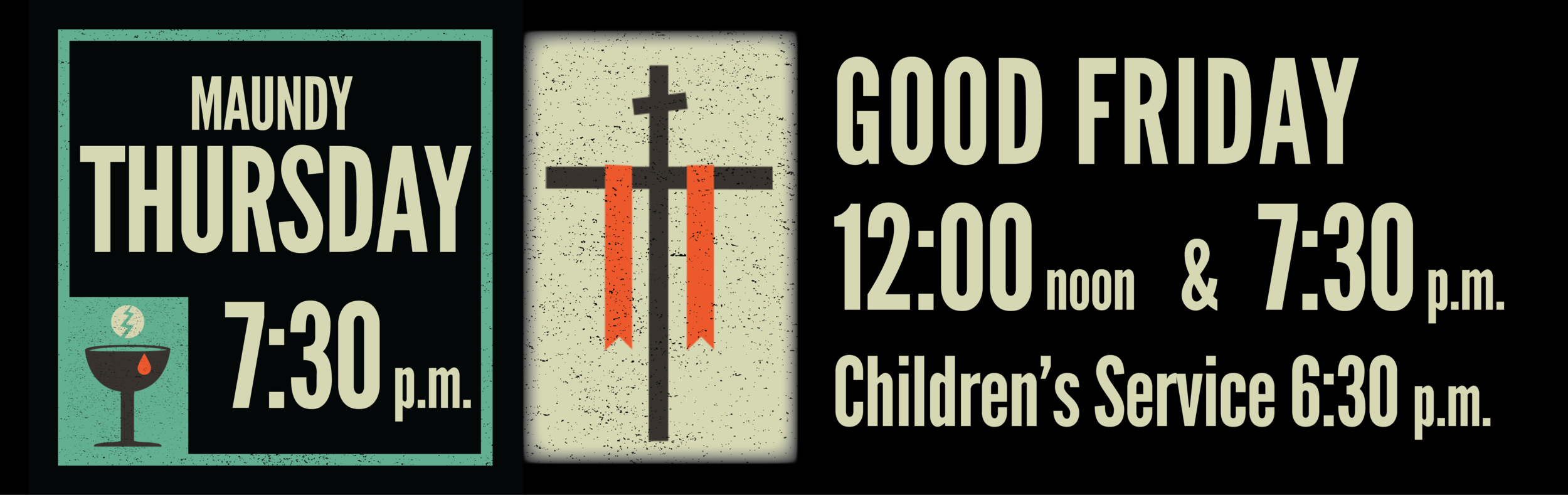 Maundy Thursday Good Friday Outdoor Banner 2018.png