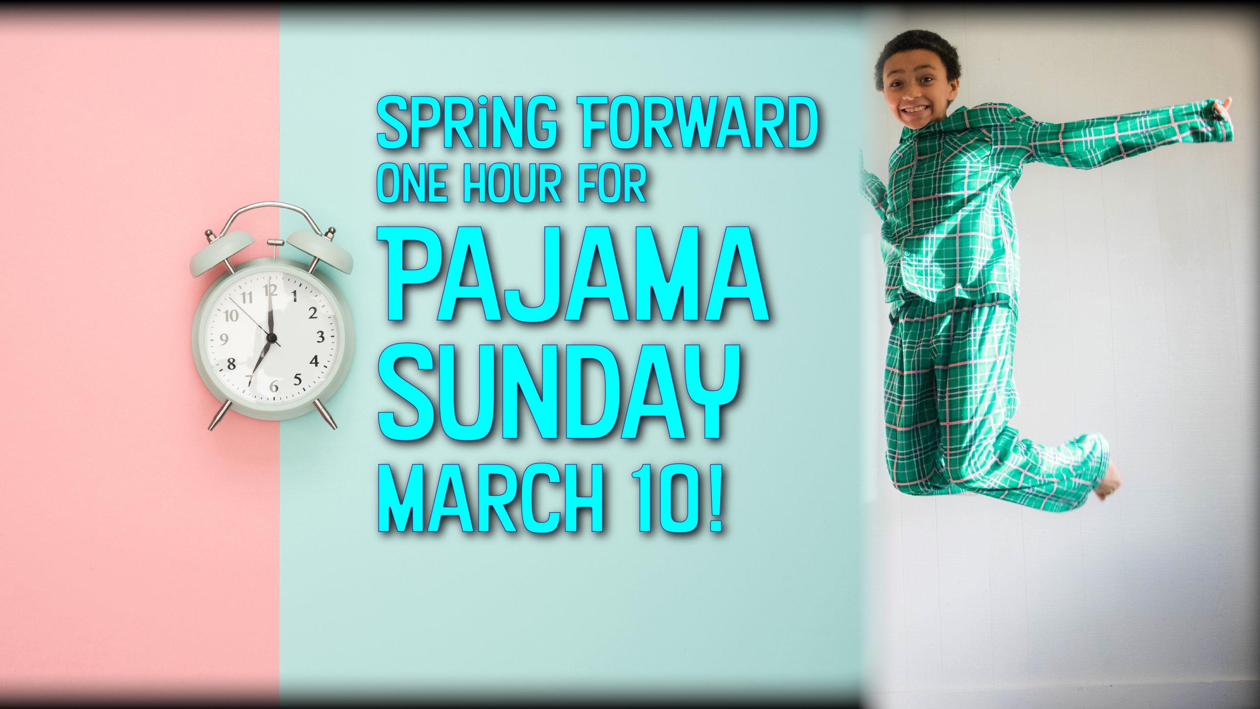 Pajama Sunday March 10 slide v1a.jpg