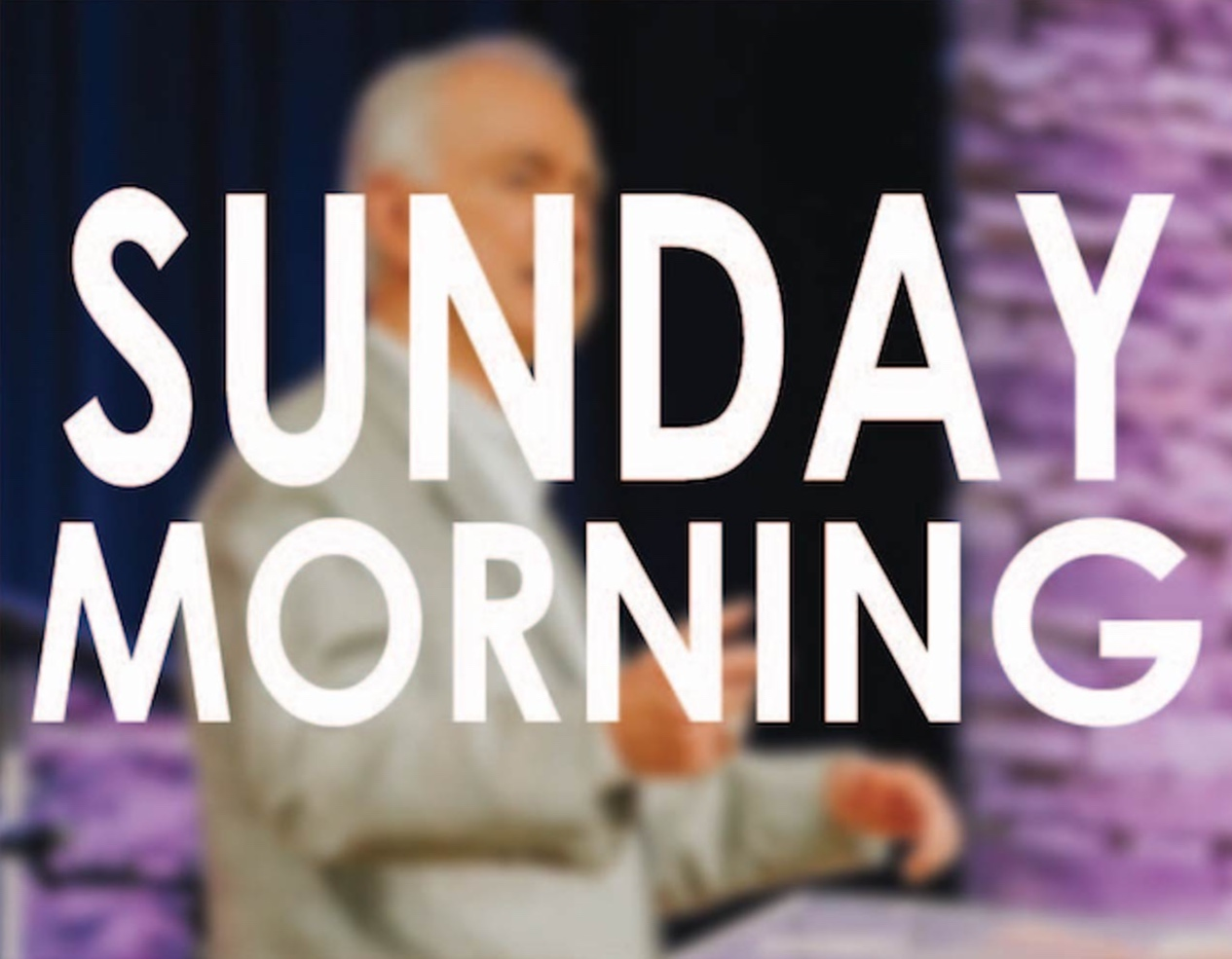 CLICK THE PHOTO TO ACCESS SUNDAY AM ARCHIVES. -
