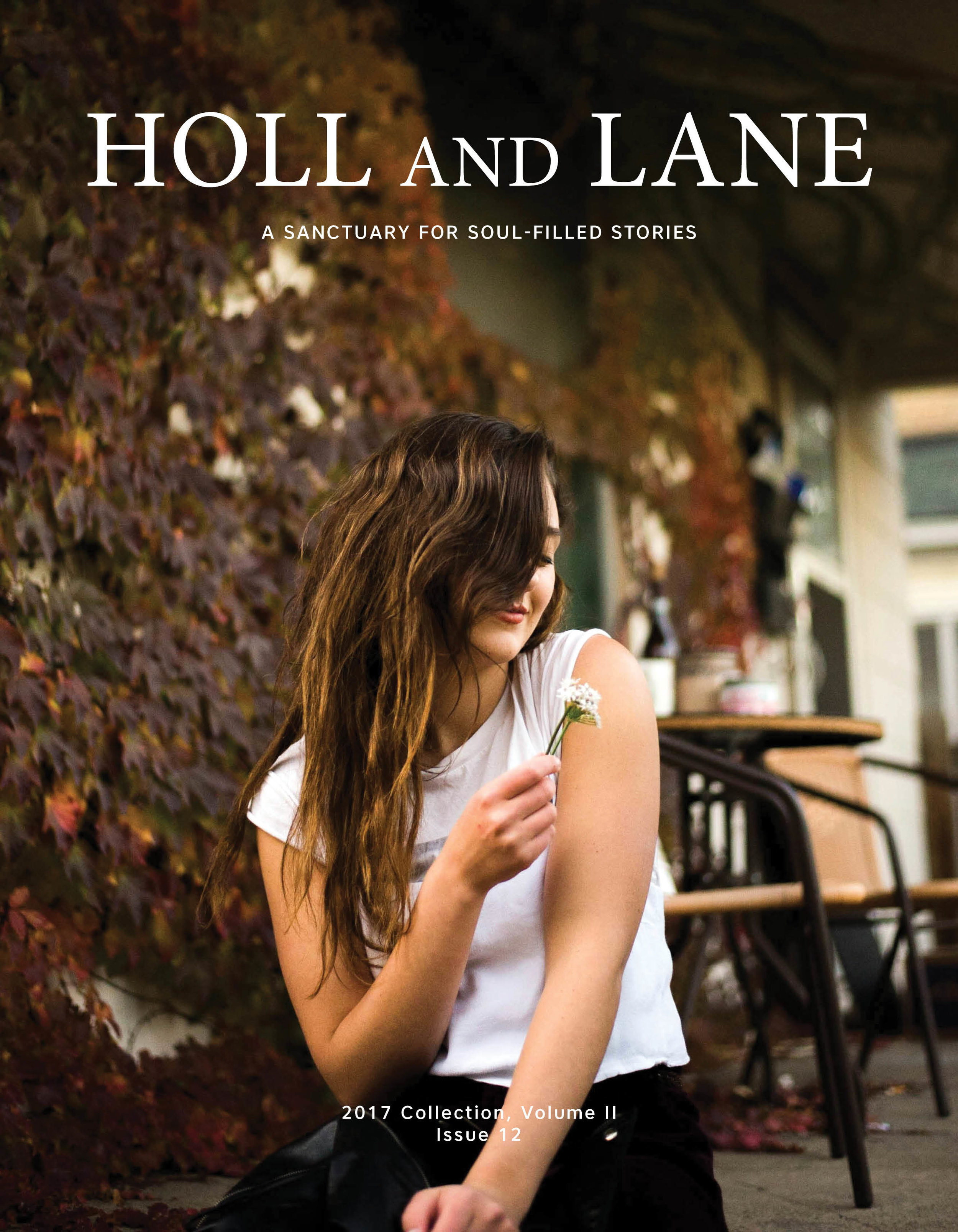 Holl & Lane Magazine - issue 12 - The Mind www.hollandlanemag.com