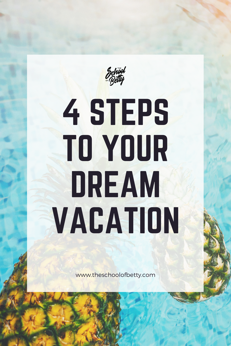4 Steps to Dream Vacation.png