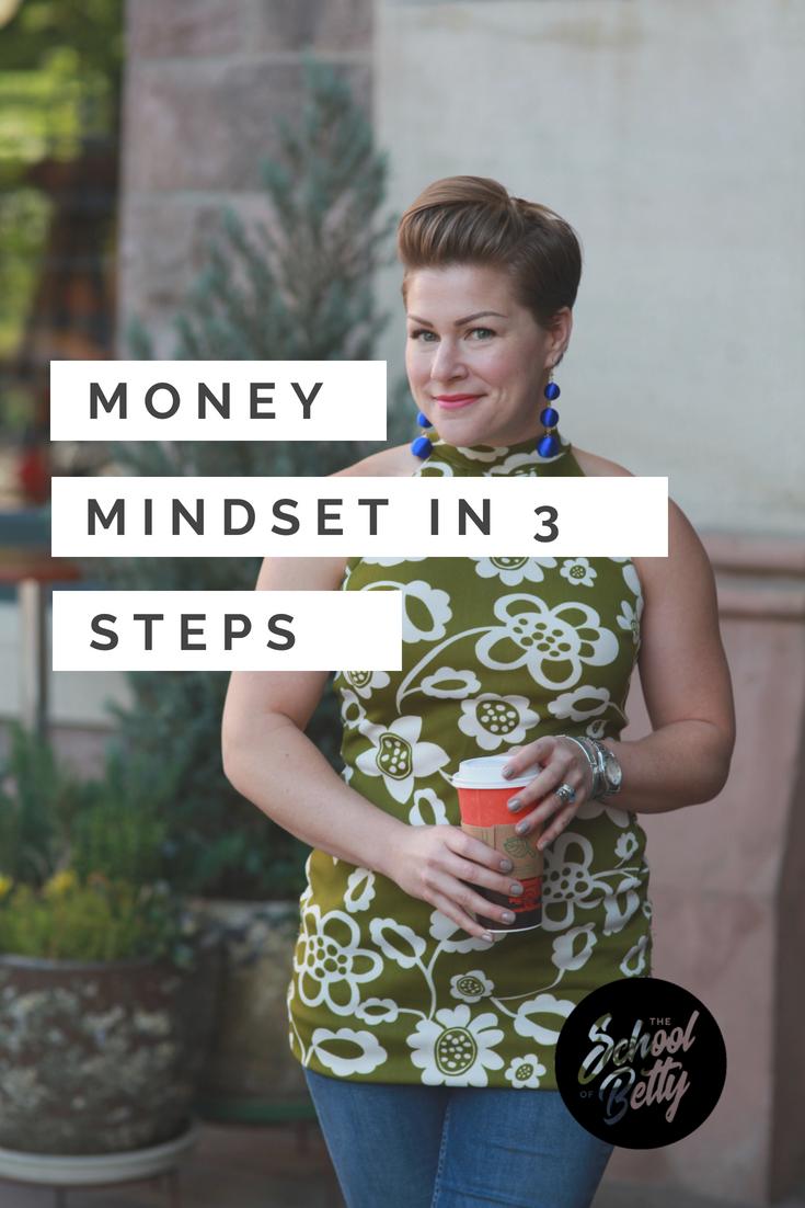 Money Mindset in 3 Steps.png