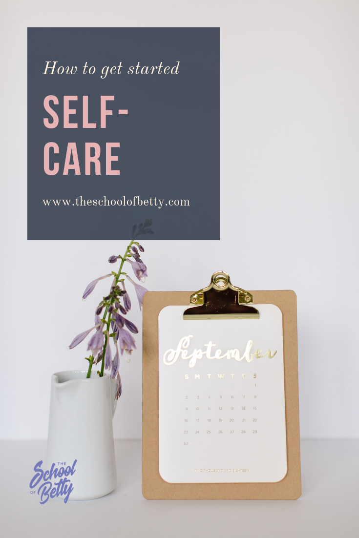 Self Care, How to get started.png
