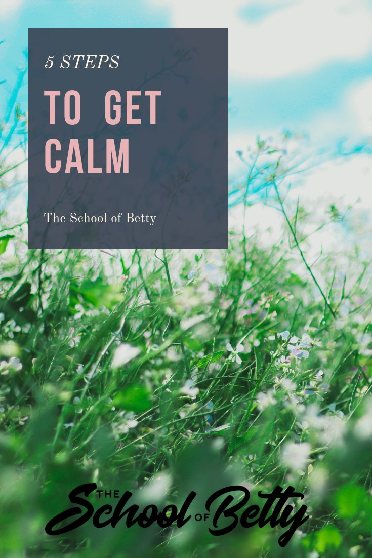 5 steps to get calm.png