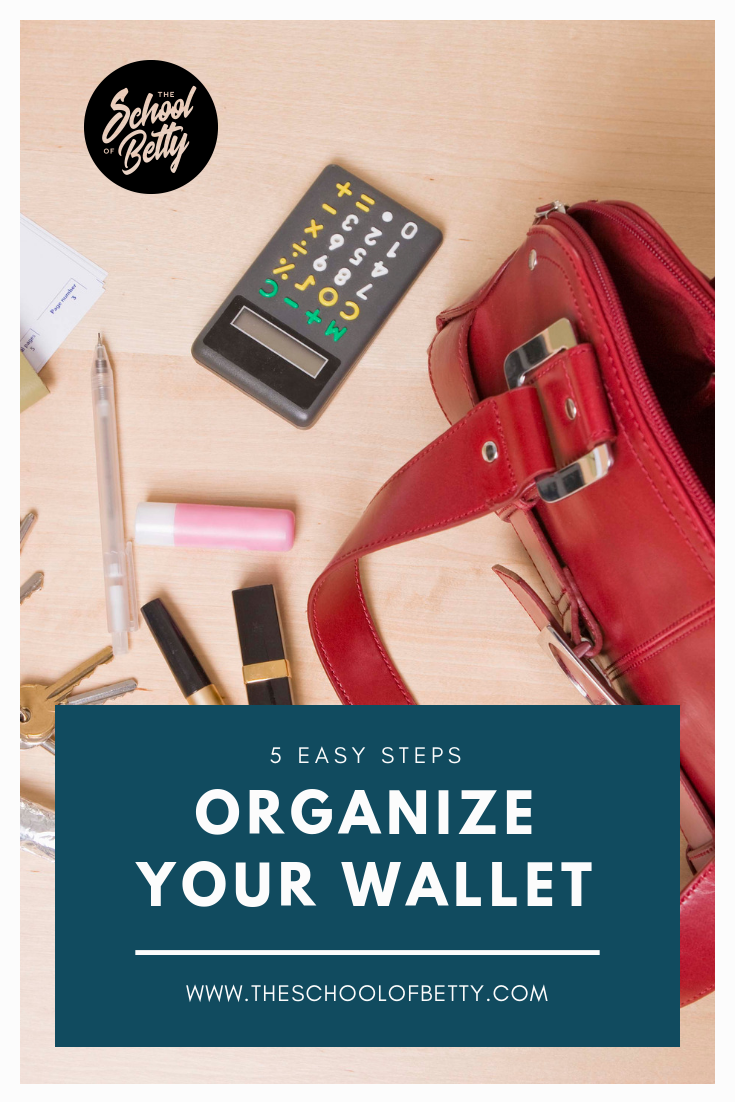 5 EASY STEPS TO ORGANIZE YOUR WALLET.png