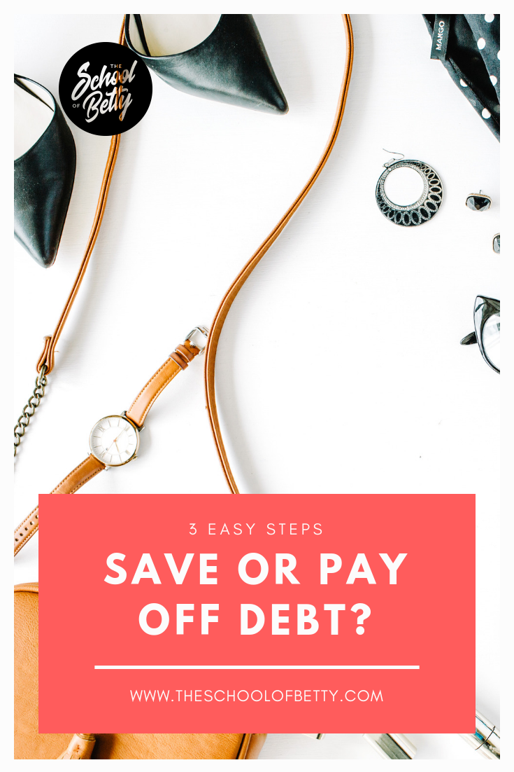 Try these 3 easy steps to determine if you should save first or pay off debt.