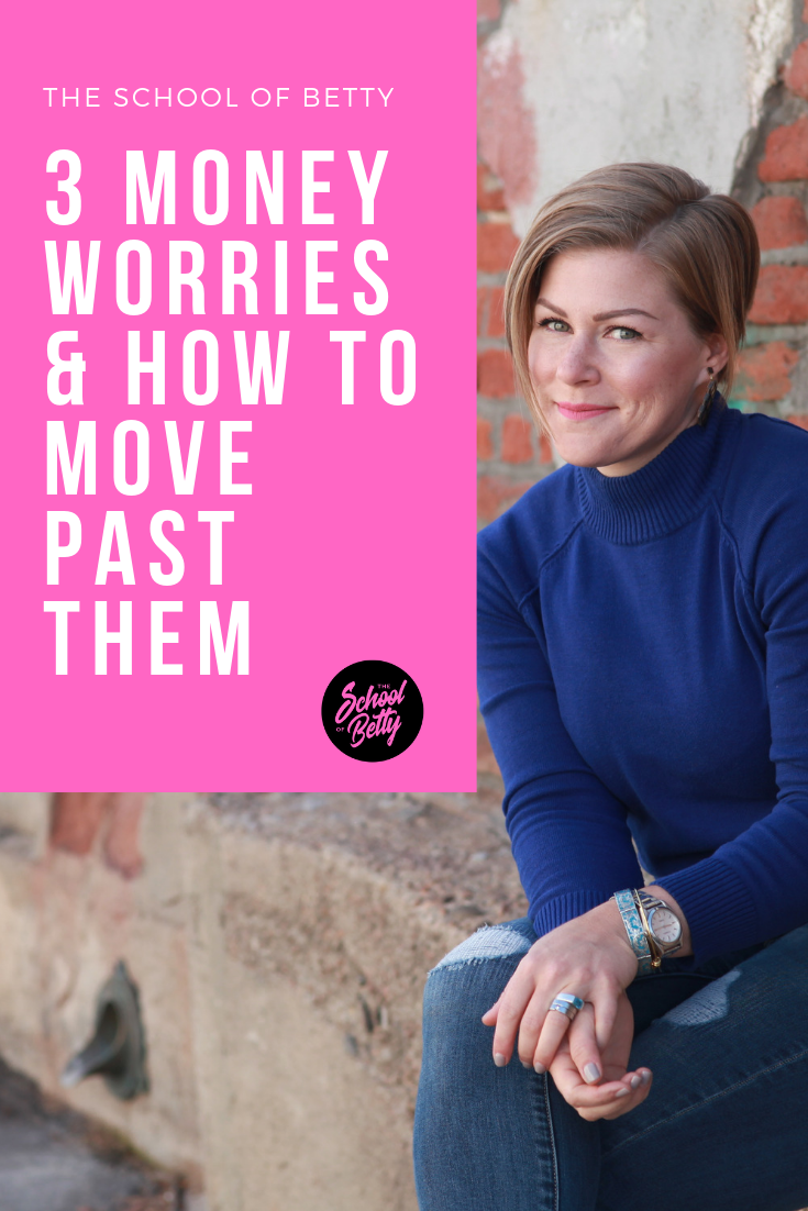 3 money worries and how to move past them.png